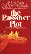 Dr. Hugh J. Schonfield - the Passover Plot (käytetty)