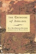 The Grimoire of Armadel - S. L. MacGregor Mathers