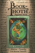 The Book of Thoth - Aleister Crowley