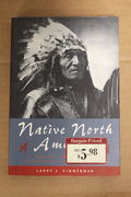 Native North America - Larry J. Zimmerman  (käytetty),