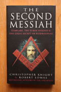 Christopher Knight and Robert Lomas: The Second Messiah – Templars, the Turin Shroud and the Great Secret of Freemasonry (käytetty pokkari)