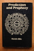 Keith Ellis: Prediction and Prophecy (käytetty)