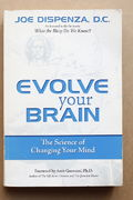 Evolve Your Brain: The Science of Changing Your Mind - Joe Dispenza (käytetty)