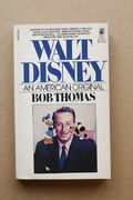 Walt Disney: An American Original - Bob Thomas (käytetty)