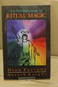 An Introduction to Ritual Magic - Dion Fortune & Gareth Knight (Käytetty)