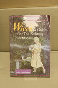 Wicca: A Guide for the Solitary Practitioner - Scott Cunningham  (käytetty)
