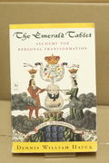 The Emerald Tablet: Alchemy for Personal Transformation - Dennis William Hauck (käytetty)
