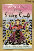 Diane Stein's Guide to Goddess Craft - Diane Stein (käytetty)