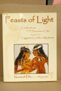Feasts of Light: Celebrations for the Seasons of Life based on the Egyptian Goddess Mysteries - Normandi Ellis (käytetty)