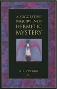 Mary Anne Atwood: The Hermetic Mystery