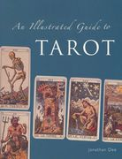 Jonathan Dee: An Illustrated Guide To The Tarot