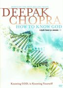 Deepak Chopra: Löydä itsesi ja Jumala -DVD (How to know God)