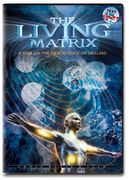 The Living Matrix (Käytetty DVD)