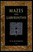 W. H. Matthews: Mazes and Labyrinths