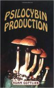 Adam Gottlieb: Psilocybin Production