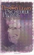 Timothy Leary: Psychedelic Prayers & Other Meditations