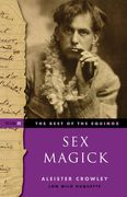 Sex Magick: Best of the Equinox Volume III - Aleister Crowley