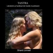 Shanti Limnell: Tantra