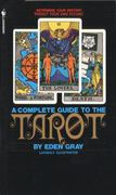 Eden Gray: A complete guide to the Tarot