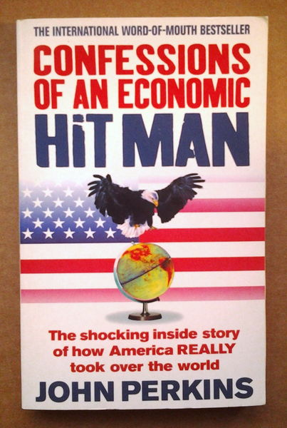 Confessions of an Economic Hit Man - John Perkins (käytetty)