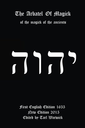 The Arbatel of Magick: Of the Magick of the Ancients