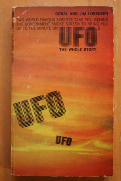 Coral and Jim Lorenzen: UFO: The Whole Story (käytetty)