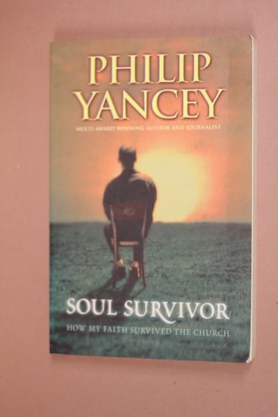 Soul Survivor: Searching for Meaningful Faith, Philip Yancey (käytetty)