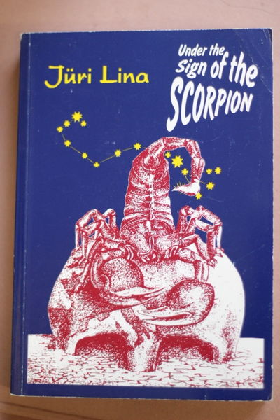 Under the Sign of the Scorpion - Jüri Lina (käytetty)