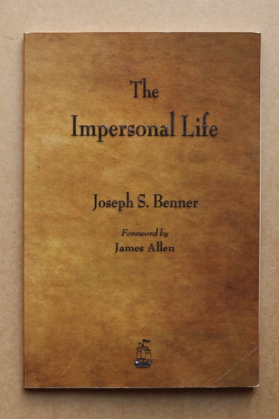 The Impersonal Life - Joseph S. Benner (käytetty)