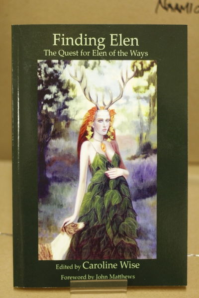 Finding Elen: The Quest for Elen of the Ways - Caroline Wise  (käytetty)