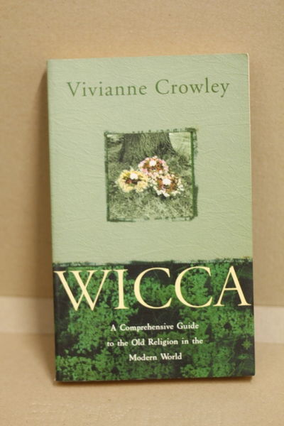 Wicca: The Old Religion In the New Millennium - Vivianne Crowley (käytetty)