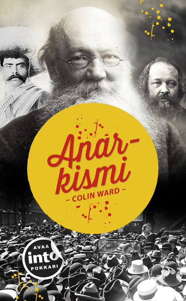 Colin Ward: Anarkismi