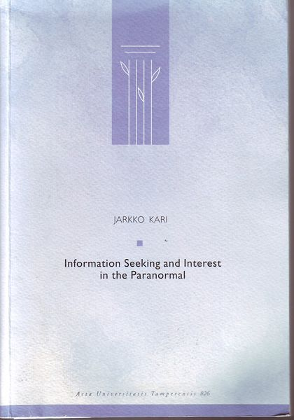 Jarkko Kari: Information Seeking and Interest in the Paranormal (käytetty)
