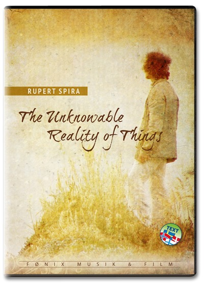Rupert Spira: The Unknowable Reality of Things (DVD, suomitekstit)