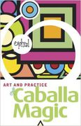 Ophiel: The Art and Practice of Caballa Magic