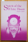 Beatrice Culleton: Spirit of the White Bison (käytetty)
