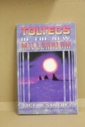 Toltecs of the New Millennium  - Victor Sanchez (käytetty)