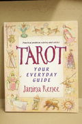 Tarot: Your Everyday Guide: Your Everyday Guide - Practical Problem Solving and Everyday Advice - Janina Renee (käytetty)