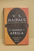 The Masque of Africa: Glimpses of African Belief - V. S. Naipaul  (käytetty)