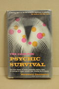 The case for psychic survival - Hereward Carrington (käytetty)