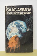 From Earth to Heaven: Fasinating probes into the outer reaches of modern science - Isaac Asimov (käytetty)