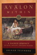Jhenah Telyndru: Avalon Within – A Sacred Journey of Myth, Mystery, and Inner Wisdom (käytetty)
