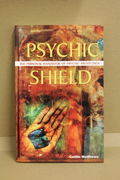 Psychic Shield - the personal handbook of psychic protection -  Caitlín Matthews (käytetty)