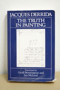 The Truth in Painting - Jacques Derrida (käytetty)