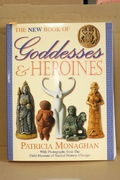 The New Book of Goddesses & Heroines - Patricia Monaghan (käytetty)