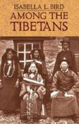 Isabella L. Bird: Among the Tibetans