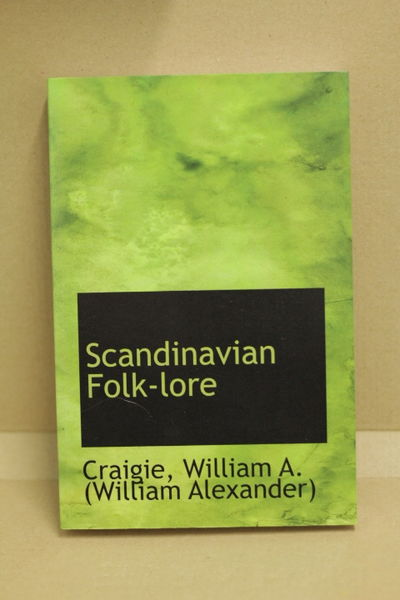 Scandinavian Folk-lore - William A. Craigie (käytetty)