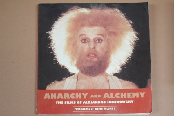 Anarchy and Alchemy: The Films of Alejandro Jodorowsky - Ben Cobb (käytetty)
