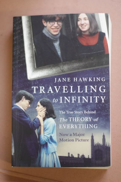 Travelling to Infinity: The True Story Behind the Theory of Everything - Jane Hawking (käytetty)
