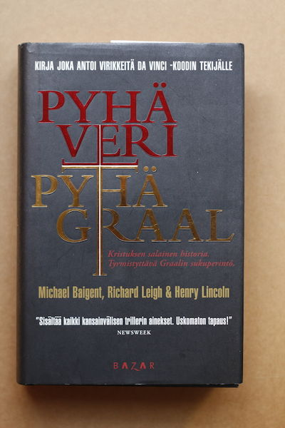 Pyhä veri, pyhä Graal - Michael Baigent, Richard Leigh, Henry Lincoln (käytetty)